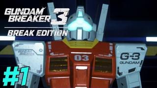 Gundam Breaker 3: Break Edition Gameplay #1- The New Kid In Town