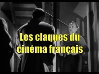 Les claques du cinéma français.