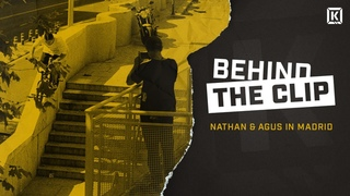 Behind The Clip - Nathan and Agus In Madrid! - Kink BMX