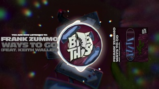 Frank Zummo - Ways To Go (feat. Keith Wallen)