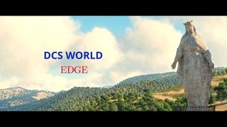 DCS WORLD: EDGE (CINEMATIC)