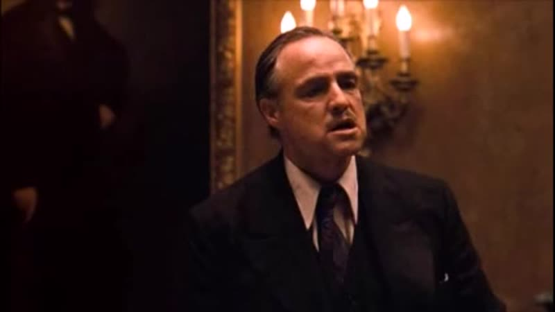 Фрагмент из Крёстного отца монолог Дона Корлеоне