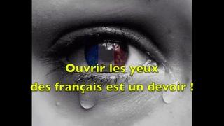 Ouvrir les yeux des français est un devoir !