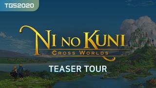 TGS2020 [Ni no Kuni: Cross Worlds] teaser tour