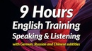 9 hours of English Speaking and Listening Practice with German Russian and Chinese subtitles