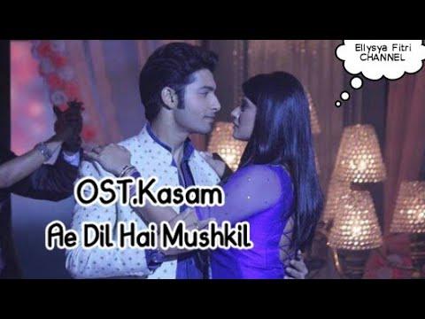 Ae Dil Hai Mushkil Antv video lirik