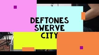 Deftones - Swerve city - drumcover by Evgeniy sifr Loboda