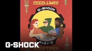 "CASIO G-SHOCK x BABY-G  ""GOOD TIMES, GOOD VIBES"""