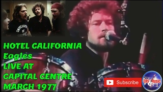 Eagles - Hotel California Live at Capital Centre 1977