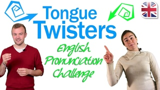 Tongue Twisters to Improve Your English Pronunciation