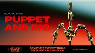 Бэкстейдж Стоп Моушен съемки скелетов Armature Puppet + Системы Риг K5 SET
