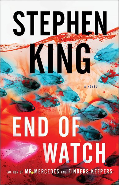 Stephen King  - End of Watch (Bill Hodges Trilogy #3)