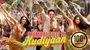 Mumbai Dilli Di Kudiyaan | Student Of The Year 2 | Tiger, Tara Ananya| Vishal Shekhar| Dev, Payal