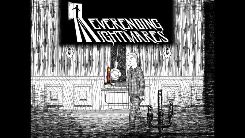 РЕБЁНОК ПЕРЕРОСТОК ОХОТИТСЯ ЗА МНОЙ Neverending Nightmares 1 часть