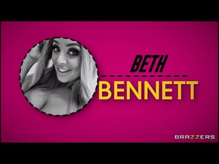 Beth Bennett - Beth Gives You What You Wanted / 2020 Brazzers
