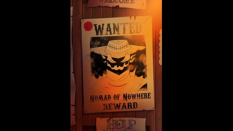 Бродяга из Ниоткуда / Nomad of Nowhere (мультфильм, фантастика, фэнтези, приключения, вестерн, сериал, 2019 г.)