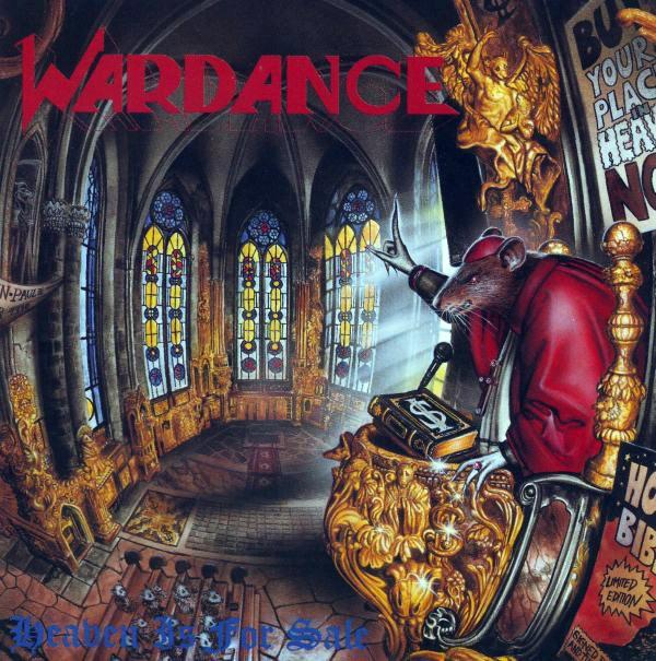 Wardance - Heaven Is For Sale