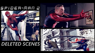 Spider-Man 2 : Deleted - Extended - Alternative  Scenes