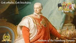 Gott erhalte, Gott beschütze - Anthem of the Habsburg Dynasty