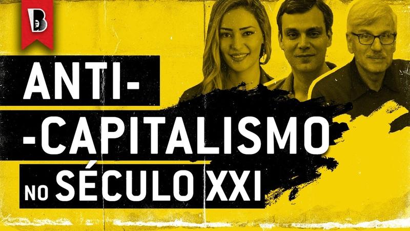 Crise da democracia e anticapitalismo no século XXI MICHAEL LÖWY RUY BRAGA e SABRINA FERNANDES
