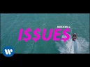 Meek Mill - Issues [Official Music Video]