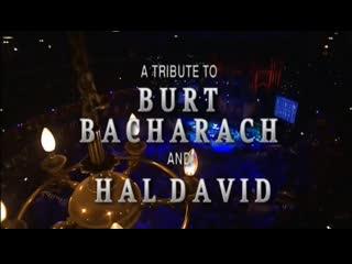 A Tribute to Burt Bacharach & Hal