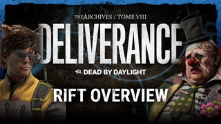 Dead by Daylight   Tome VIII: DELIVERANCE Rift Overview