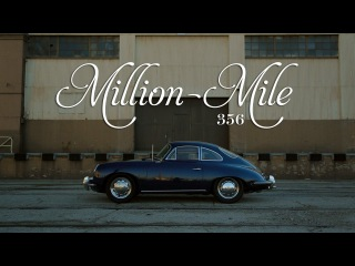 Petrolicious | The Million-Mile Porsche 356