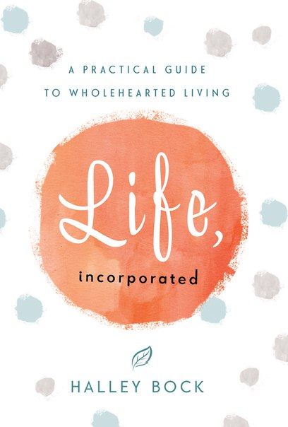 Life Incorporated - Halley Bock