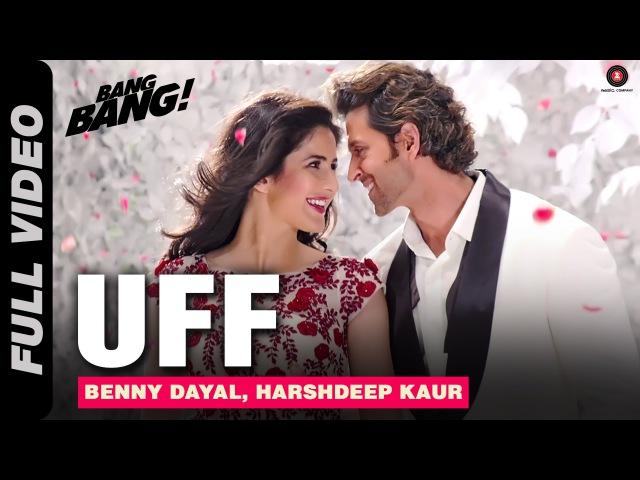 UFF Full Video BANG BANG Hrithik Roshan Katrina Kaif HD