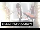 Quest Pistols Show - Я твой наркотик [HD]