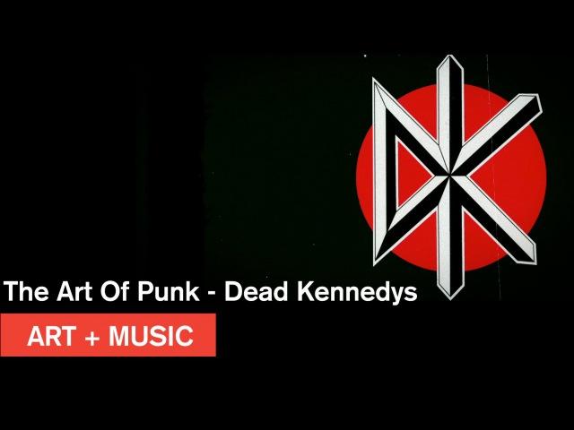 The Art Of Punk Dead Kennedys The Art of Winston Smith Art Music MOCAtv