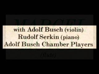 Bach / Marcel Moyse, 1935: Brandenburg Concerto No. 5 - Rudolf Serkin, Adolph Busch