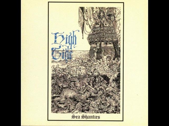 High Tide Sea Shanties 1969 Full Album