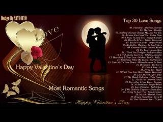 Top 30 Love Songs Happy Valentine's Day