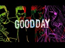 Yellow Claw - Good Day ft. DJ Snake Elliphant [LYRIC VIDEO]