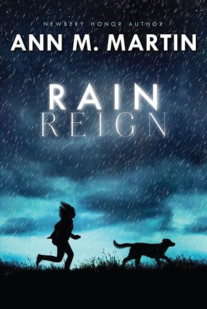 Rain Reign - Ann M Martin