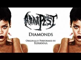 Rihanna diamonds (metal cover⁄remix)