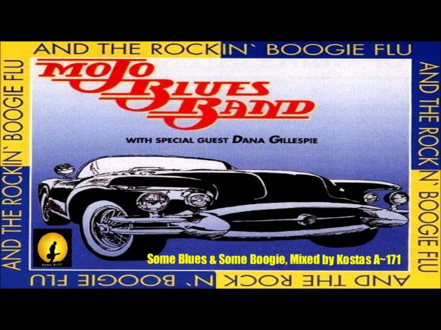 Mojo Blues Band Dana Gillespie - Some Blues Boogie, Mixed By Kostas A~171
