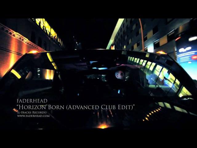 Faderhead - Horizon Born (Official Music Video)