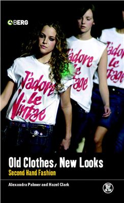 [Alexandra Palmer, Hazel Clark] Old Clothes, New Looks
