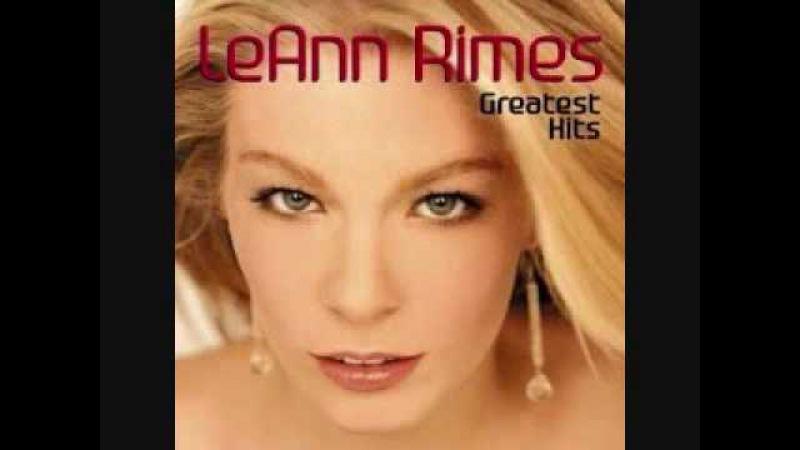 LeAnn Rimes How Do I Live Greatest Hits
