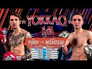 YOKKAO 15: Soloman Wickstead vs Jake Purdy - YOKKAO Muay Thai UK Ranking Fight 72,5kg
