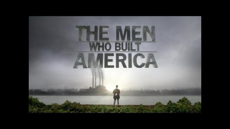 Люди построившие Америку 2 8