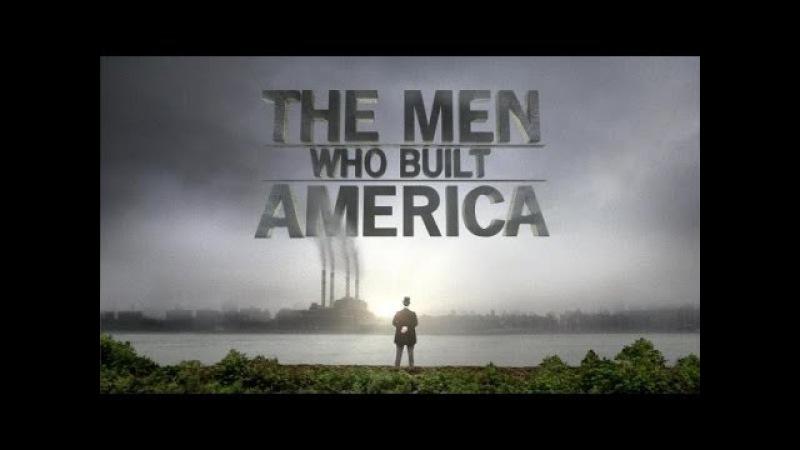 Люди построившие Америку 2 8 Джон Рокфеллер