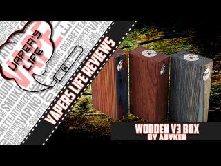 Обзор механического боксмода Woоden V3 от компании Advken. Много брака...