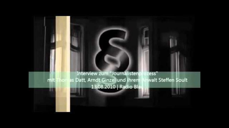 Sachsensumpf Interview mit Thomas Datt Arndt Ginzel und ihrem Anwalt Steffen Soult 13 08 2010