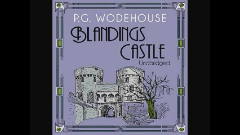 Sir P G Wodehouse Blandings Castle Humour comedy Audioperformance