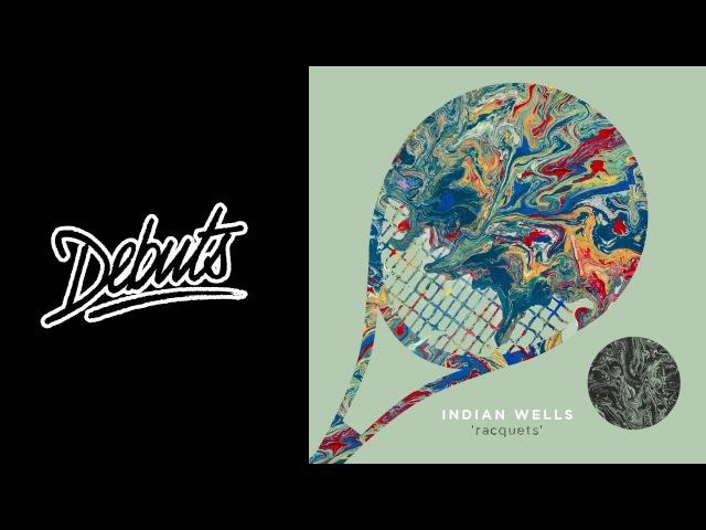 Indian Wells Racquets - Boiler Room Debuts