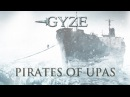 GYZE PIRATES OF UPAS Official Lyric Video Japanese metal